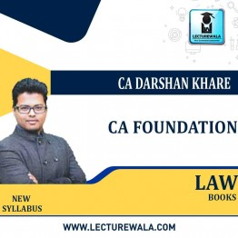 CA Foundation Law  Books : Video Lecture + Study Material By CA Darshan Khare (For May 2021 & Nov. 2021)