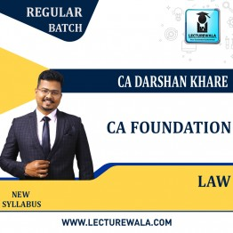 CA Foundation Law Regular Course New Recording : Video Lecture + Study Material By CA Darshan Khare (For Nov. 2021 & May 2022)