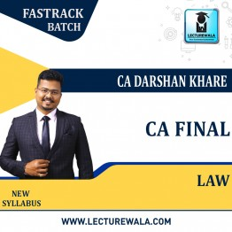 CA Final Law(Pre-Booking) Fast Track: Video Lecture + Study Material By CA Darshan Khare (For Nov. 2021 & May 2022)