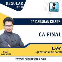 CA Final Law Questionnaire  Book : Study Material By CA Darshan Khare (For MAY 2021 TO Nov. 2021)