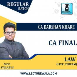 CA Final Law Live Stream  : Video Lecture + Study Material By CA Darshan Khare (For May 2021 & Nov. 2021)