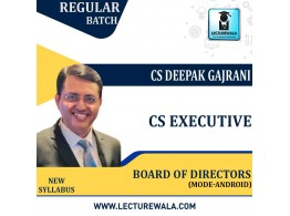 CS Executive  BOARD OF DIRECTORS (Mode - Android) (WITH DOWNLOAD OPTION) New Syllabus: Video Lecture + Study Material by CS Deepak Gajrani (For June-2021)