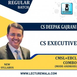 CS Executive Combo CMSL + EBCL (Group - 2) (Mode - Android) New Syllabus: Video Lecture + Study Material by CS Deepak Gajrani (For June-2021, Dec-2021)