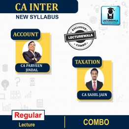 CA Inter Taxation & Accounting Regular Course Combo : Video Lecture + Study Material By CA Sahil Jain & CA Praveen Jindal (For Nov.2021 & May 2022 & Nov. 2022)