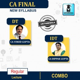 CA Final IDT (GST & Customs) & DT Combo Regular Course : Video Lecture + Study Material By CA Vinod Gupta & CA Dippak Gupta (For MAY 2022 & Nov. 2022)