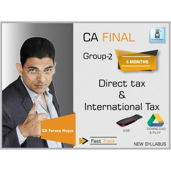 CA Final DT & International Tax Crash course : Video Lecture + Study Material By CA Farooq Haque (For Nov. 2019)