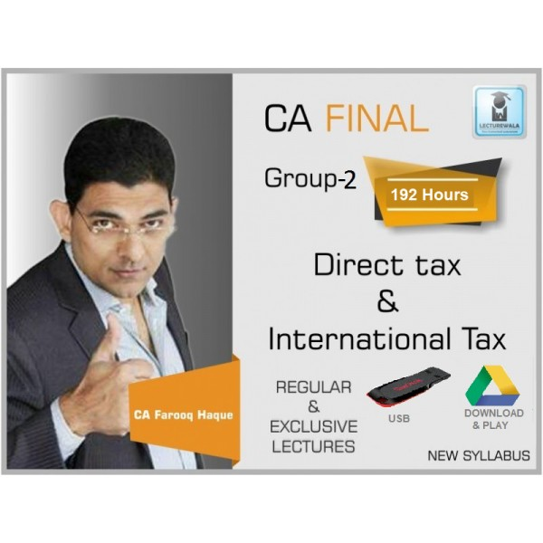 CA Final DT & International Tax New Syllabus Regular Course : Video Lecture + Study Material by CA Farooq Haque (For Nov. 2019 & Onwards)