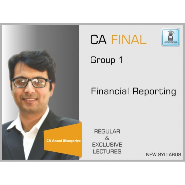 CA FINAL FINANCIAL REPORTING  BY CA ANAND BHANGARIYA (For May 19)
