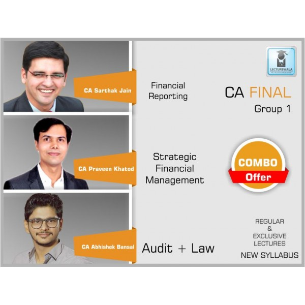 CA Final FR + SFM + Audit + Law New Syllabus : Video Lecture & Study Material by CA Sarthak Jain, CA Praveen Khatod & CA Abhishek Bansal (For May & Nov. 2019)