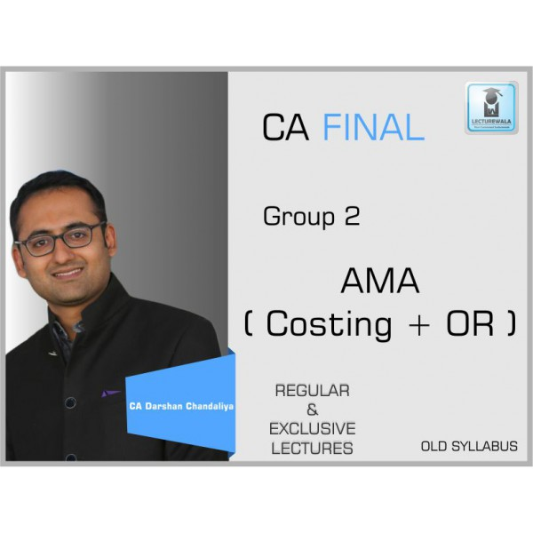 CA Final AMA Regular Course : Video Lecture + Study Material By CA Darshan Chandaliya (Nov. 19 & Onwards)