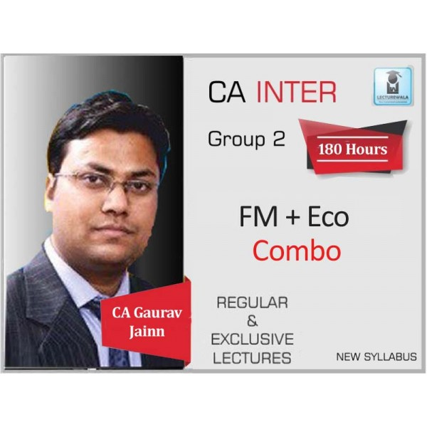 CA Inter FM & Eco Regular Course : Video Lecture + Study Material By CA Gaurav Jainn (For May 2020 & Nov. 2020)