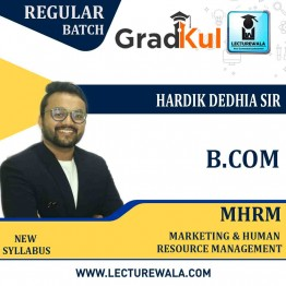 B.com Marketing & Human Resource Management (MHRM) Full Course : Video Lecture + Notes by Hardik Dedhia Sir (For Exam 2020-21)