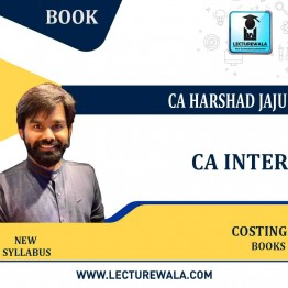 CA Inter Costing Books New Syllabus : Study Material  By CA Harshad jaju (For NOV. 2021 / MAY 2022 )
