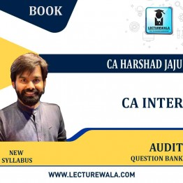CA Inter Audit Question Bank New Syllabus : Study Material  By CA Harshad jaju (For NOV. 2021 / MAY 2022 )