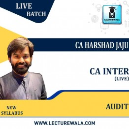 CA Inter Audit Live Regular Course : Video Lecture + Study Material By CA Harshad Jaju (For Nov.2021& MAY 2022)