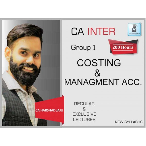 CA Inter Cost Accounting New Syllabus Regular Course : Video Lecture + Study Material by CA Harshad Jaju (For May 2020 & Nov. 2020)