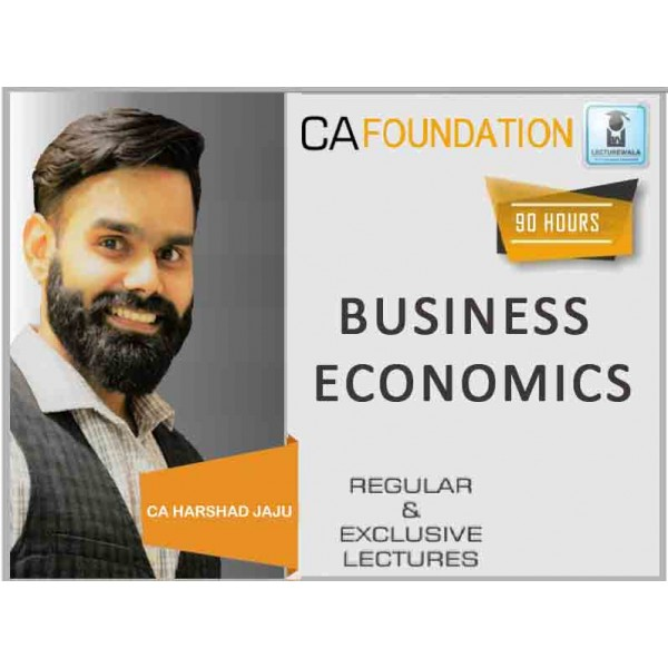 CA Foundation Economics Regular Course : Video Lecture + Study Material By CA Harshad Jaju (For May & Nov. 2019)