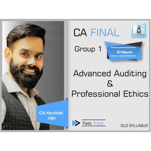 CA Final Audit Old Syllabus Crash Course : Video Lecture + Study Material By Harshad Jaju (For Nov. 2019 & Onwards)