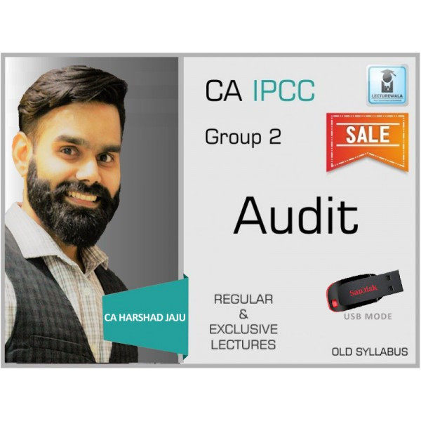 CA IPCC Audit Regular Course Old Syllabus : Video Lecture + Study Material By CA Harshad Jaju (For Nov. 2019)