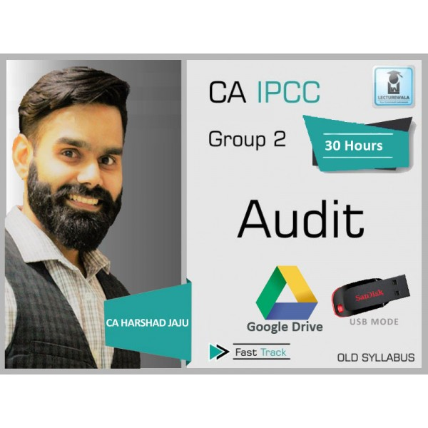 CA Ipcc Audit Old Syllabus Crash Course : Video Lecture + Study Material By CA Harshad Jaju (For Nov. 2019 & Onwards)