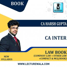CA Inter Law [Company Laws +Other Laws & Compact and MCQ Book]: Study Material By CA Harsh Gupta (For Nov. 2021)