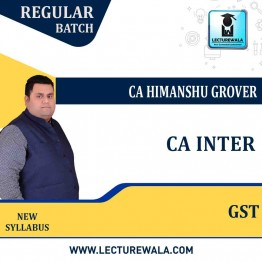 CA Inter GST Regular Course : Video Lecture + Study Material By CA Himanshu Grover (For May 2021 & Nov. 2021)