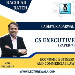 CS Executive Economic Business and Commercial Law (Paper-7) : Video Lecture + Study Material by CA Mayur Agarwal (For June-21, Dec-21)