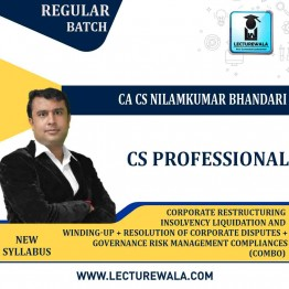 CS Professional Combo - (GCRMCE + CRILW + RCDNCR ) New Syllabus Regular Course : Video Lecture + Study Material by CA CS Nilamkumar Bhandari (For June-21, Dec-21)