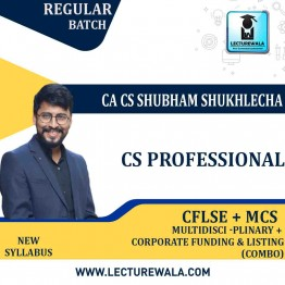 CS Professional COMBO (CFLSE + MCS  ) New Syllabus Regular Course : Video Lecture + Study Material by CA CS Shubham Sukhlecha  (For June-21, Dec-21)