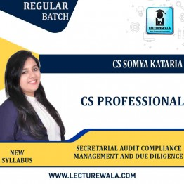 CS Professional Secretarial Audit Compliance Management and Due Diligence New Syllabus Regular Course : Video Lecture + Study Material by CS Somya Kataria (For June-21 and Dec 2021)