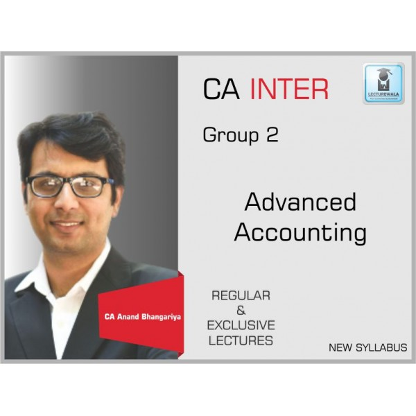 CA Inter Advance Accounting : Video Lecture + Study Material By CA Anand Bhangariya (For May 2020)