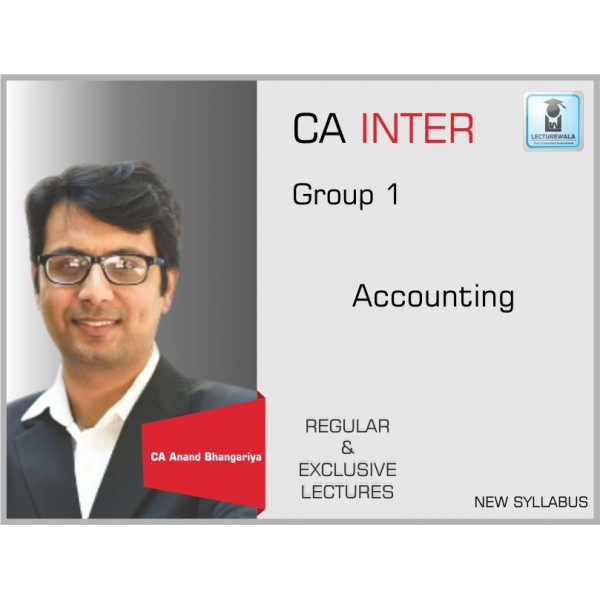 CA Inter Accounting Group - 1 : Video Lecture + Study Material by CA Anand Bhangariya (For Nov. 2019)
