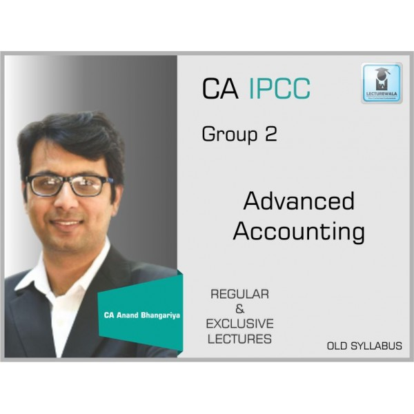 CA IPCC ADVANCE ACCOUNTING BY CA ANAND BHANGARIYA (For May 2019)