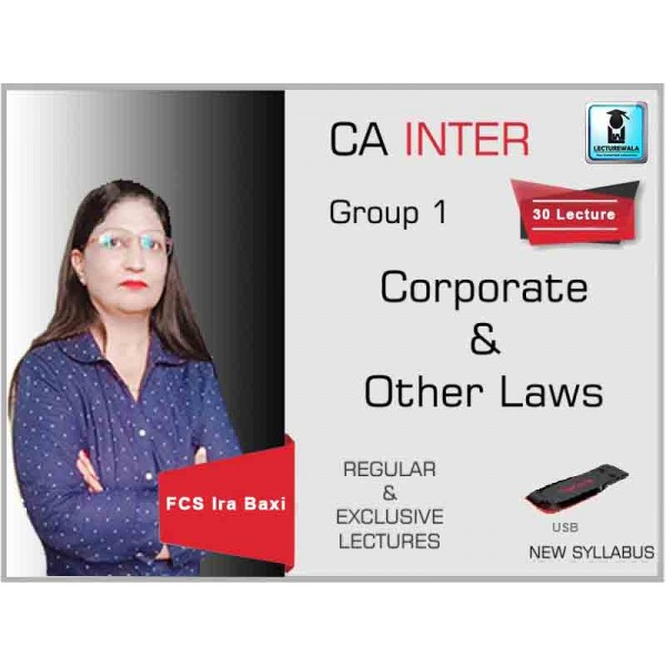 CA Inter Corporate and Other Law Regular Course : Video Lecture + Study Material By FCS Ira Baxi (For May 2020 & Nov. 2020)