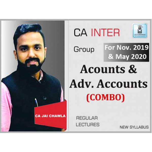 CA Inter Advance Accounts & Accounts Combo Regular Course : Video Lecture + Study Material By CA Jai Chawla (For Nov. 2019)