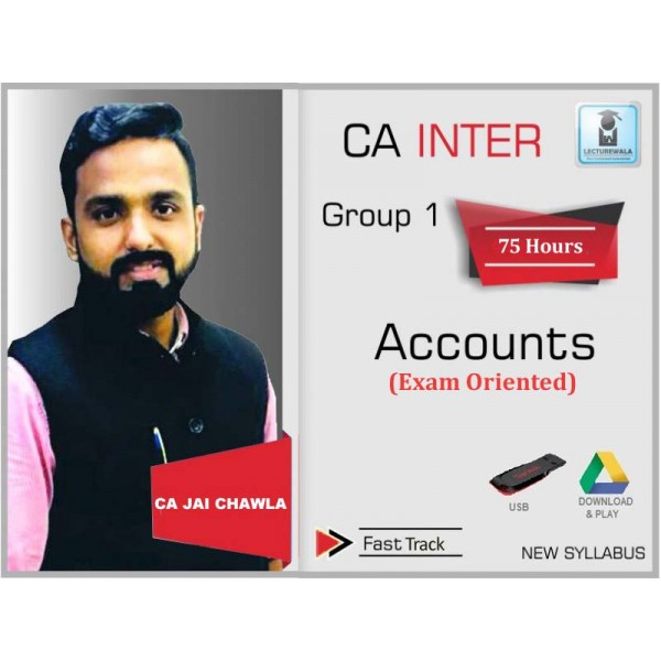 CA Inter  Accounts Exam Oriented Crash & Full Course Pre Booking : Video Lecture + Study Material By CA Jai Chawla (For May 2020 & Nov. 2020)