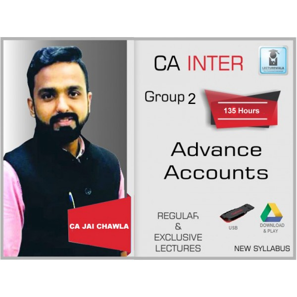 CA Inter Advanced Accounts Regular Course : Video Lecture + Study Material By CA Jai Chawla (For Nov. 2019)