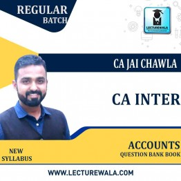 CA Inter Accounts Question Bank Book : Study Material By CA Jai Chawla (For NOV.2021 & MAY 2022)