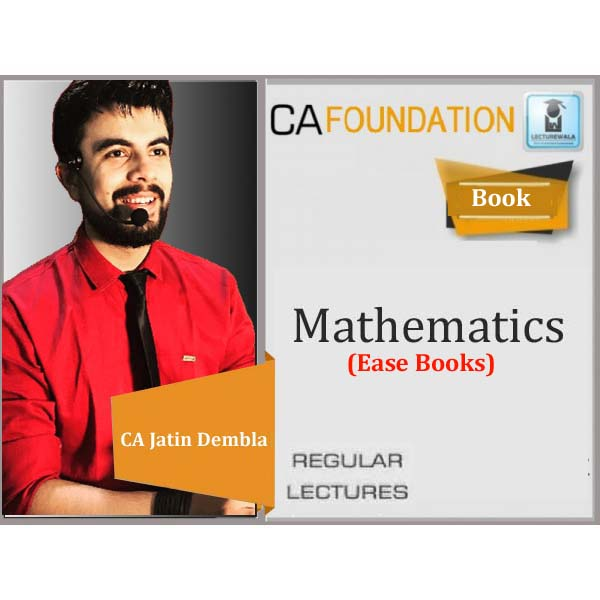 CA Foundation Maths Full Colored Book : Study Material By CA Jatin Dembla (For May 2020 & Nov. 2020)