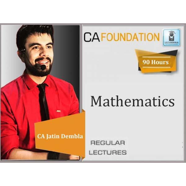 CA Foundation Mathematics & Stats : Video Lecture + Study Material by CA Jatin Dembla (For May 2020 & Nov. 2020)