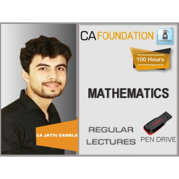 CA Foundation Mathematics : Video Lecture + Study Material by CA Jatin Dembla (For May & Nov. 2019)