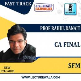 CA Final Final Strategic Financial Management (SFM) Fast Track in English  : New Syllabus by JK Shah Classes Prof Rahul Danait (For May 2021 & Nov.2021)
