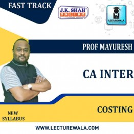 CA Inter Cost and Management Accounting Fast Track in English : New Syllabus by JK Shah Classes Prof Mayuresh (For May 2021 & Nov.2021)