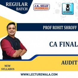 CA Final Advanced Audit and Professional Ethics In Hindi Regular Course : New Syllabus by JK Shah Classes Prof Rohit Shroff (For May 2021 & Nov.2021)