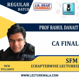 CA Final Strategic Financial Management (SFM) in English Chapterwise Lectures : New Syllabus by JK Shah Classes Prof Rahul Danait (For May 2021 & Nov.2021)