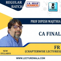 CA Final New Financial Reporting  In English Chapterwise Lectures : New Syllabus by JK Shah Classes Prof  Dipesh Majithia (For May 2021 & Nov.2021)