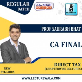 CA Final Direct Tax In English Chapterwise Lectures : New Syllabus by JK Shah Classes Prof Saurabh Bhat (For May 2021 & Nov.2021)