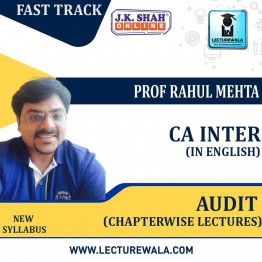 CA Inter Auditing and Assurance Fast Track In English Chapterwise Lectures : New Syllabus by JK Shah Classes Prof  Rahul Mehta (For May 2021 & Nov.2021)
