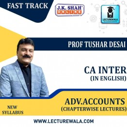 CA Inter Advanced Accounting Fast Track in English Chapterwise Lectures : New Syllabus by JK Shah Classes Prof Tushar Desai  (For May 2021 & Nov.2021)