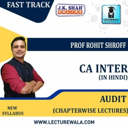 CA Inter Auditing and Assurance Fast Track In Hindi Chapterwise Lectures : New Syllabus by JK Shah Classes Prof Rohit Shroff (For May 2021 & Nov.2021)